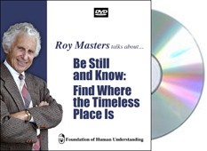 Be Still and Know : Find Where the Timeless Place Is-DVD
