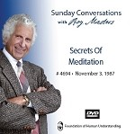 Secrets Of Meditation - November 3rd 1987 -  DVD