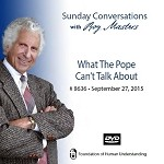 """What the Pope Can't Talk About"" -  DVD"