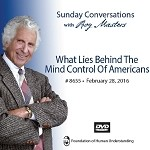 """What Lies Behind the Mind Control of Americans"" -  DVD"