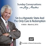 """Sin Is a Hypnotic State and the Only Cure Is Redemption""  -  DVD"