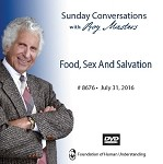 """Food, Sex and Salvation"