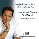 """How Words Create Our World"