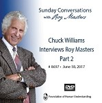 Chuck Williams Interviews Roy Masters (Part 2) -  DVD