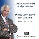 Sunday Conversation May 13th 2018 -  DVD