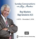 Roy Masters Rap Sessions #23 - December 2nd, 2018 - DVD